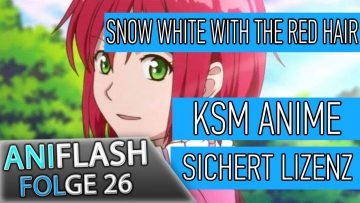 ANIFLASH #26 – KSM lizenziert SNOW WHITE WITH THE RED HAIR | DIGIMON Kinostart | neuer FATE TRAILER