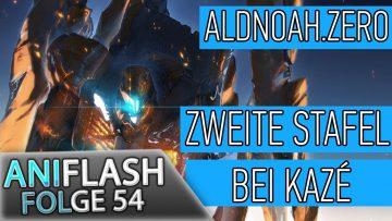 ANIFLASH #54 – ALDNOAH.ZERO STAFFEL ZWEI IN DEUTSCHLAND | FORTSETZUNG ZU FATE/KALEID