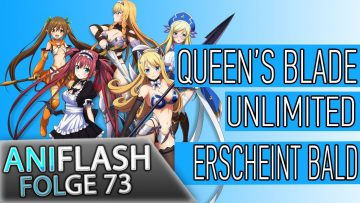 ANIFLASH #73 – BLEACH | QUEEN'S BLADE UNLIMITED | DIGIMON REARISE | MECHA-UDE