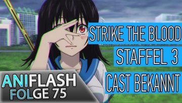 ANIFLASH #75 – SWORD ART ONLINE | DANMACHI | STRIKE THE BLOOD