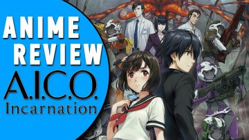 ANIME REVIEW: A.I.C.O. INCARNATION [German/Deutsch]