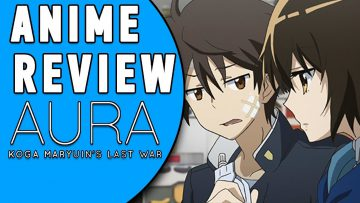 ANIME REVIEW: AURA: KOGA MARYUIN'S LAST WAR [German/Deutsch]