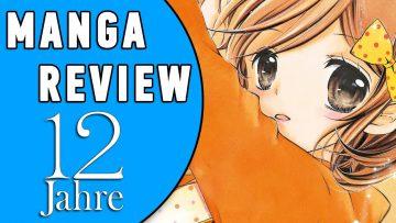 MANGA REVIEW: 12 JAHRE