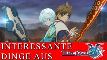 10 INTERESSANTE DINGE AUS… TALES OF ZESTIRIA THE X [German/Deutsch]